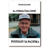 JA, ANDREJA ČEKLANOVIĆ, PUSTOLOV SA PACIFIKA  POPUST - STARA CENA: 13,30 EUR Desimir Milenović