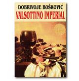 VALSOTTINO IMPERIAL Dobrivoje Bošković