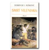 SMRT VILENJAKA Dobrivoje Bošković