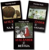 AUSLÄNDER (STRANAC)  Trilogija - Pantelija Dudić