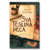 SVA TESLINA DECA - Goran Skrobonja