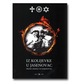 IZ KOLIJEVKE U JASENOVAC/From cradle to Jasenovac