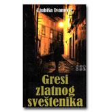 Gresi zlatnog sveštenika - Ljubiša Ivanović