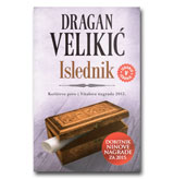 "ISLEDNIK - Dragan Velikić ""dobitnik Ninove nagrade za 2015. godinu"""