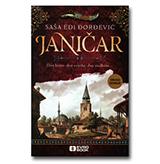JANIČAR - Dva brata, dve vojske, dve sudbine...